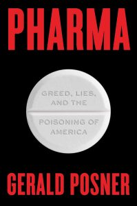 Gerald Posner, Pharma