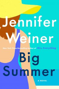 Jennifer Weiner, Big Summer