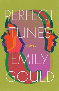 Emily Gould,Perfect Tunes