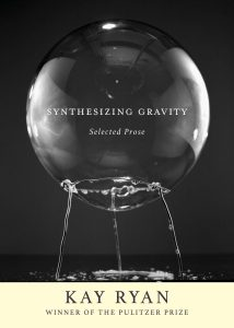 Kay Ryan, Synthesizing Gravity