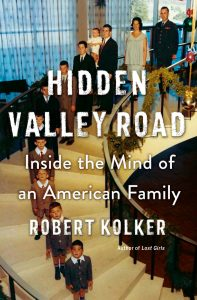 Robert Kolker, Hidden Valley Road