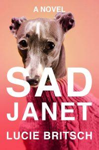 Lucie Britsch, Sad Janet