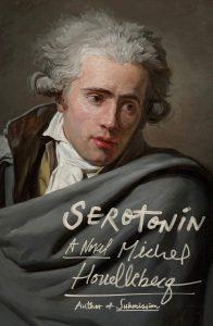 Serotonin, by Michel Houellebecq