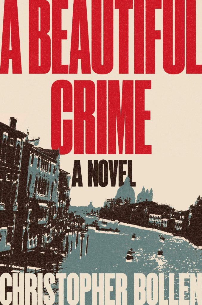 Christopher Bollen,A Beautiful Crime