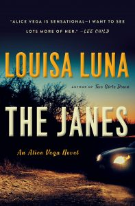 Louisa Luna, The Janes