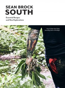 Sean Brock, South: Essential Recipes and New Explorations