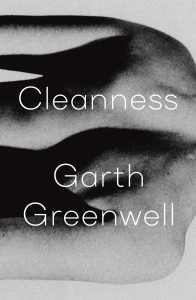 Garth Greenwell, Cleanness