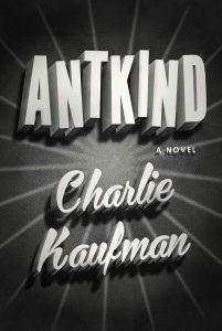 Charlie Kaufman,Antkind