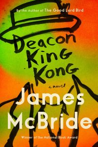 James McBride, Deacon King Kong