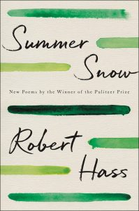 Robert Hass, Summer Snow