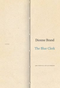 Dionne Brand's The Blue Clerk