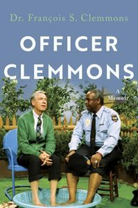 François Clemmons, Officer Clemmons: A Memoir
