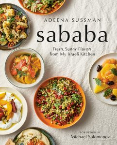 Adeena Sussman, Sababa: Fresh, Sunny Flavors from My Israeli Kitchen