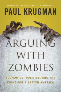 Paul Krugman, Arguing with Zombies