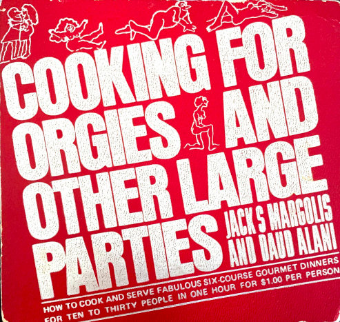 cooking for orgies and other large parties
