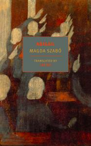 Magda Szabó, tr. Len Rix,Abigail
