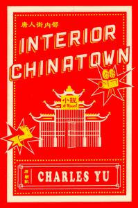 Charles Yu, Interior Chinatown