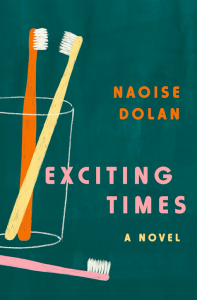 Naoise Dolan, Exciting Times