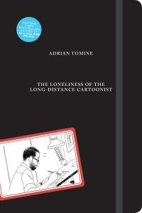 Adrian Tomine, The Loneliness of the Long-Distance Cartoonist