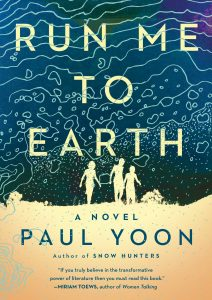 Paul Yoon, Run Me to Earth