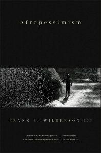 Frank B. Wilderson III,Afropessimism