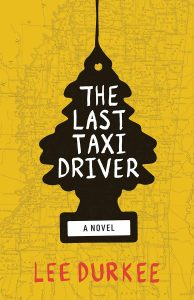 Lee Durkee, The Last Taxi Driver