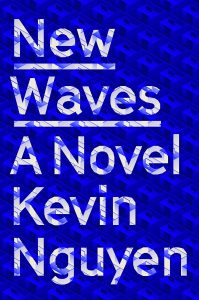 Kevin Nguyen, New Waves
