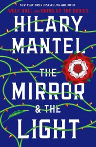 Hilary Mantel, The Mirror & The Light