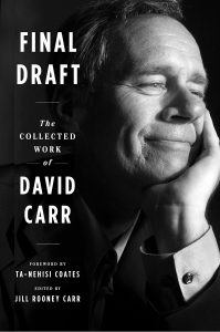 David Carr, Final Draft: The Collected Work of David Carr