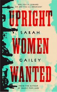 Sarah Gailey, Upright Women Wanted