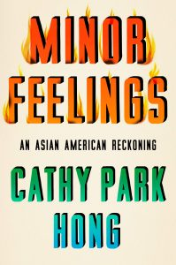Cathy Park Hong, Minor Feelings
