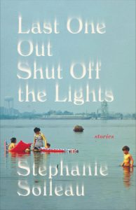 Stephanie Soileau, Last One Out Shut Off the Lights