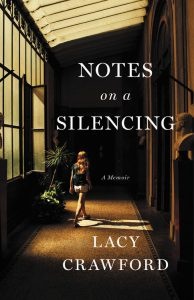 Lacy Crawford, Notes on a Silencing