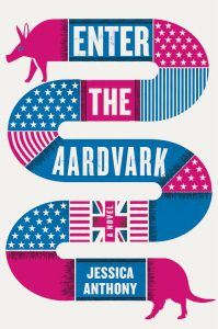 Jessica Anthony, Enter the Aardvark