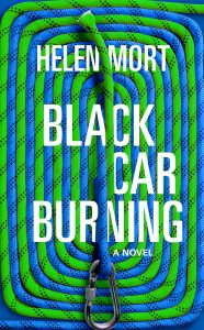 Black Car Burning_Helen Mort