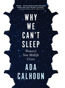 Ada Calhoun, Why We Can't Sleep