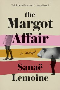 Sanae Lemoine, The Margot Affair