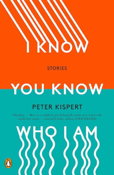 Peter Kispert, <em>I Know You Know</em>; design by John Gall (Penguin Books, February 11)
