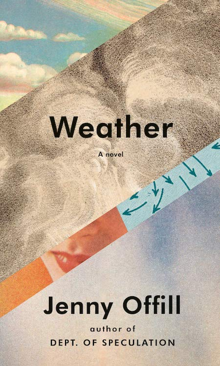 Jenny Offill, <em>Weather</em>; design by John Gall (Knopf, February 11)
