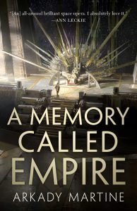 A Memory Called Empire_Arkady Martine