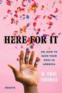 Here For It_R. Eric Thomas, confetti