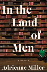 In the land of men_adrienne miller