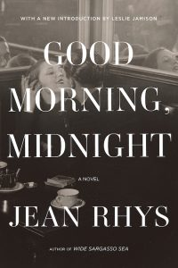 Jean Rhys, After Leaving Mr. Mackenzie and Good Morning, Midnight; design by Kelly Winton, art direction by Steve Attardo (Norton, February 25)