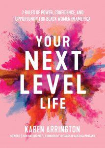 Your Next Level Life_Karen Arrington
