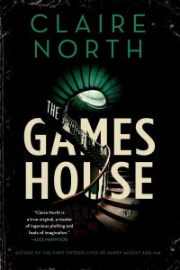 claire north the gameshouse