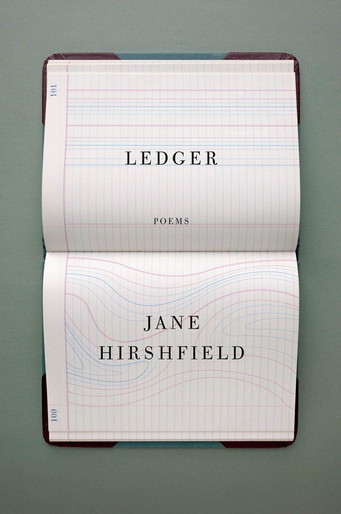 Jane Hirshfield,<em>Ledger</em>; cover design by John Gall (Knopf, March 10)