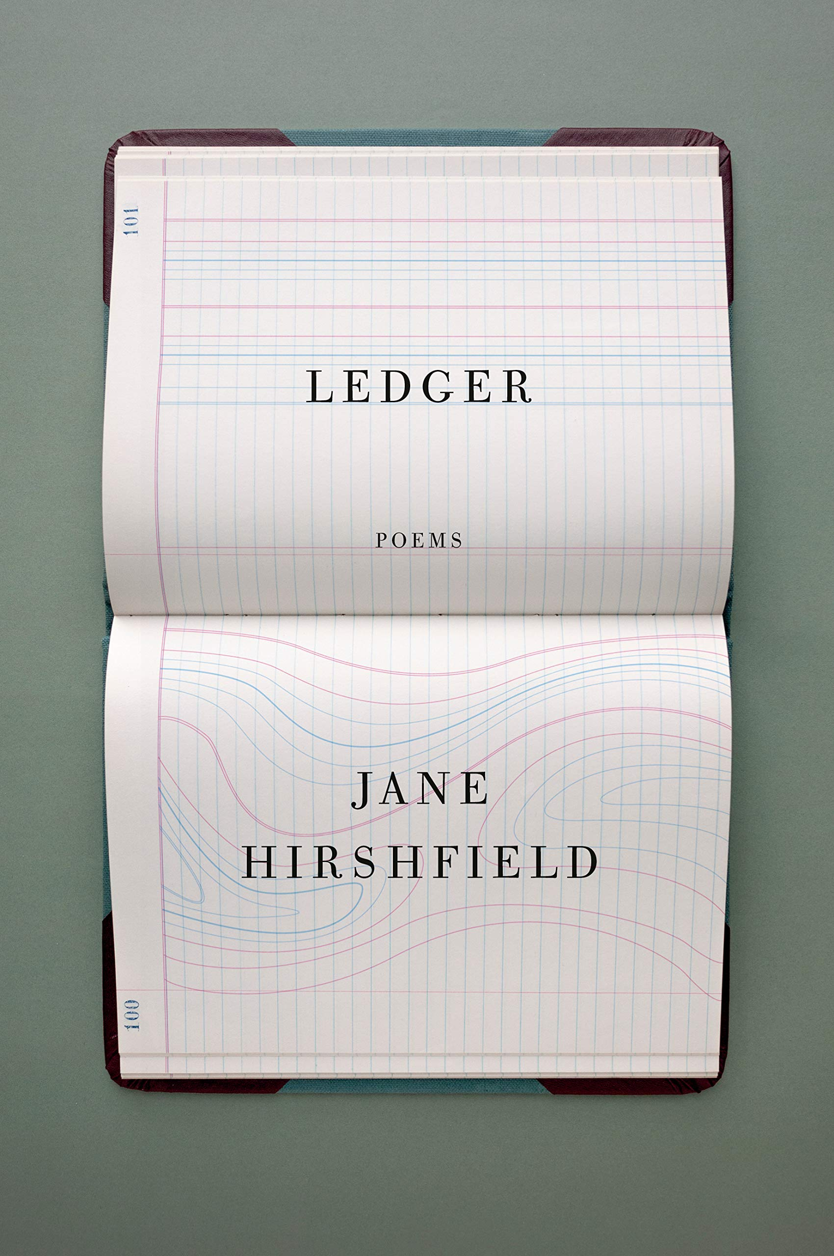 Jane Hirshfield, Ledger; cover design by John Gall (Knopf, March 10)