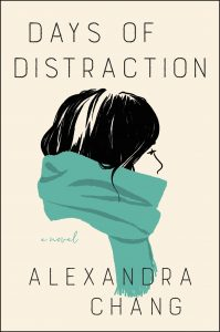Days of Distraction_Alexandra Chang
