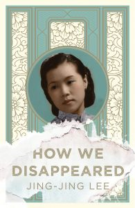 How We Disappeared Jing-Jing Lee