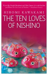 The Ten Loves of Nishino_Hiromi Kawakami